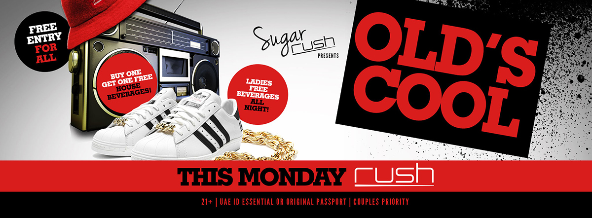 Sugar Rush presents OLDS COOL @ Rush